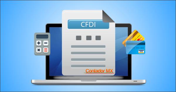 CFDI-CONTADORMX-FACTURACION-ELECTRONICA