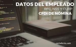 Lee más sobre el artículo Pide a tus trabajadores sacar el RFC, NSS y CURP Válido para el Recibo de Nómina