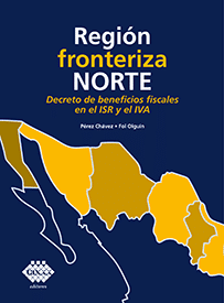 Región Fronteriza Norte, Decreto de Beneficios Fiscales en el ISR y el IVA
